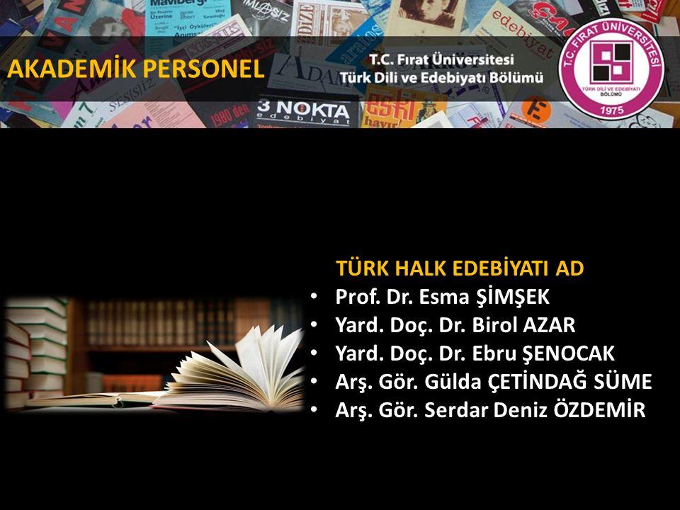 TÜRK HALK EDEBİYATI AD Prof. Dr. Esma ŞİMŞEK Yard.