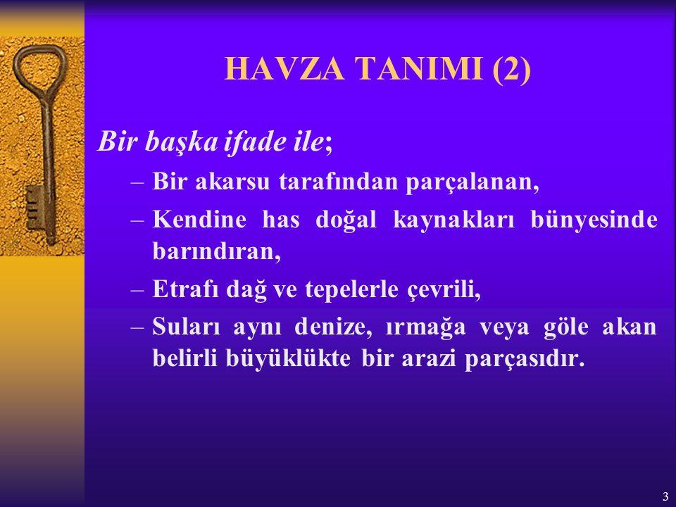 4 HAVZA TANIMI (3) Havza'nın çeşitli bölümleri vardır:  Su toplama bölgesi,  Boğaz bölgesi,  Birikme bölgesi, Havzada suyun toplandığı bölgeye yukarı havza, suyun kullanıldığı bölgeye de aşağı havza veya vadi denir.