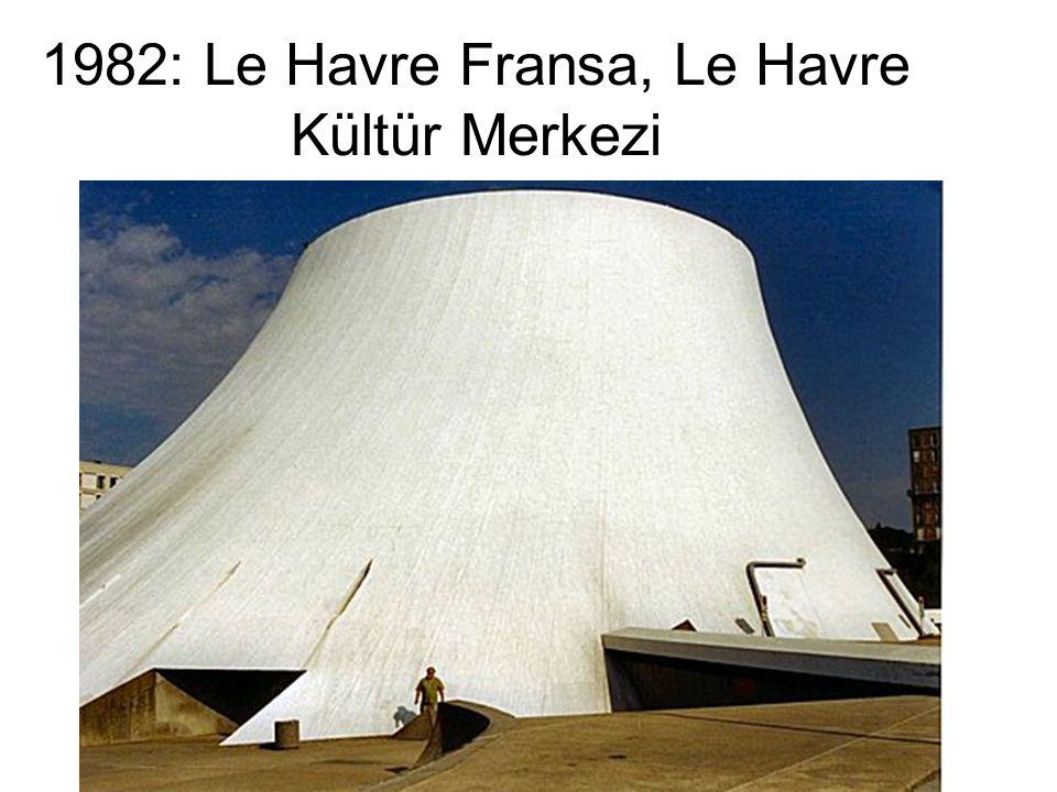 1982: Le Havre Fransa, Le Havre Kültür Merkezi
