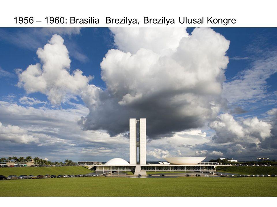 1956 – 1960: Brasilia Brezilya, Brezilya Ulusal Kongre Binası