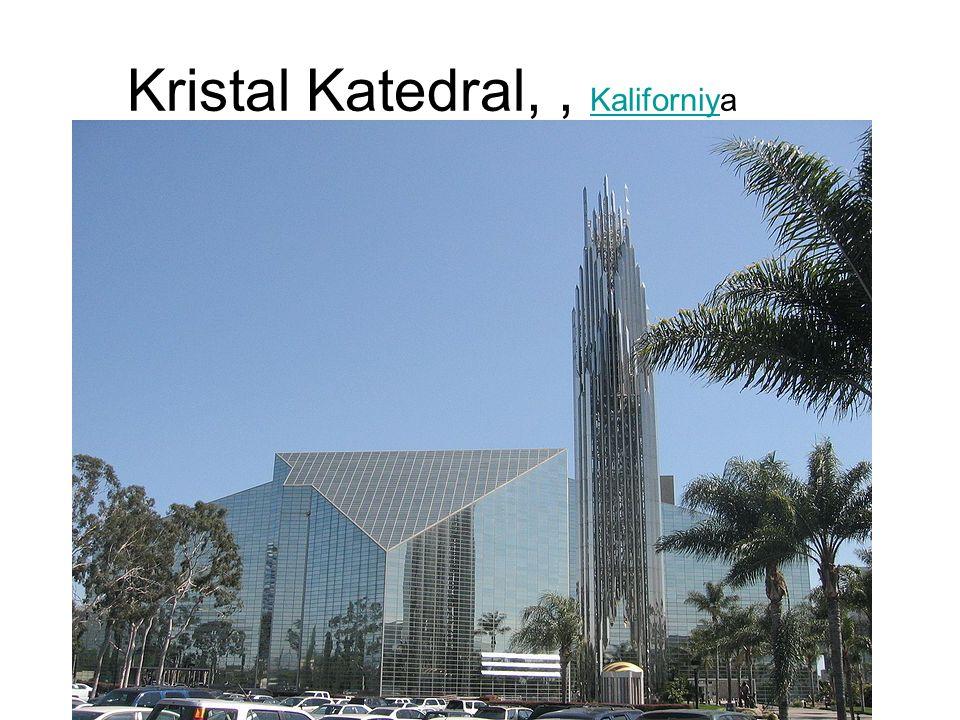 Kristal Katedral,, Kaliforniya Kaliforniy