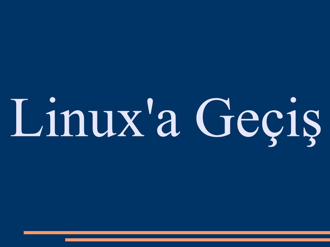 Linux a Geçiş