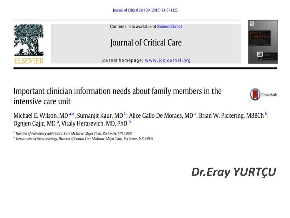 Conclusion Bu çalışmayla yoğunbakım klinisyenleri ve hasta yakınları için önemli bilgilerin elde edildiği, bu bilgilerin kullanılıp ailelerle iletişimin arttırılabileği belirtiliyor.