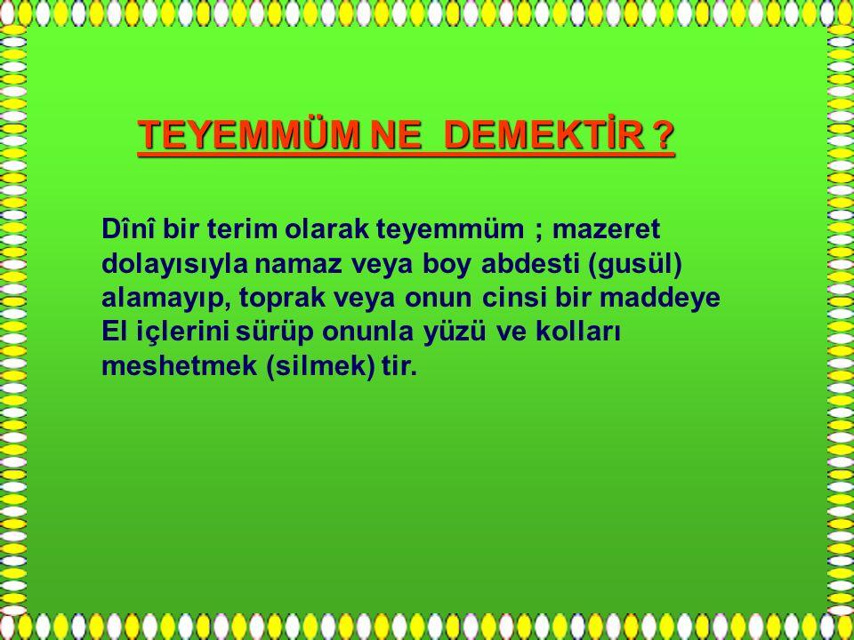 KAYNAK : - 1 Büyük İslam ilmihali – Ömer Nasuhi Bilmen - 2 Kaynak İslam İlmihali – Muhammed Alaaddin www.behcetoloji.com www.behcetoloji.com Behçet Gündüz İzmir İzmir