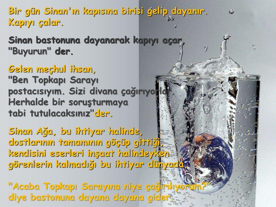 Mimar Sinan Şehzadebaşı Camiini, Süleymaniye Camiini ve Edirne deki Selimiye Camiini yaptıktan sonra yaşlanır.