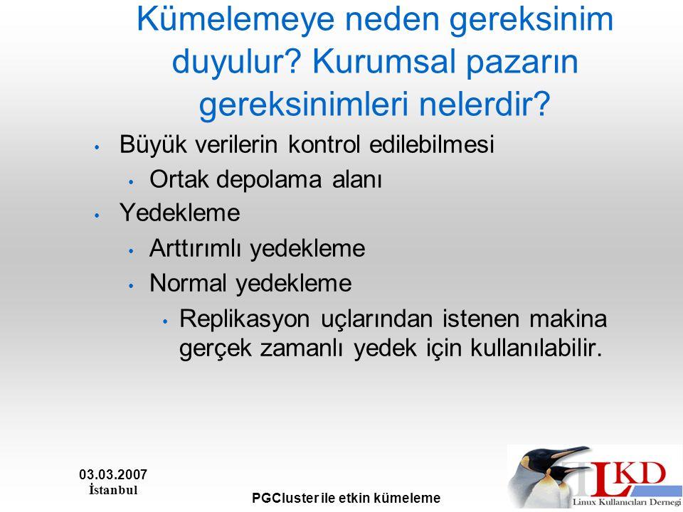 03.03.2007 İstanbul PGCluster ile etkin kümeleme Resim için Eşref Atak a teşekkürler.