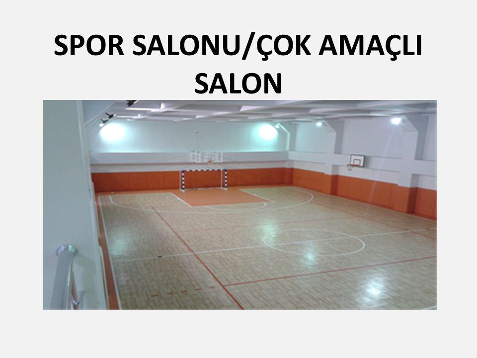 SPOR SALONU/ÇOK AMAÇLI SALON