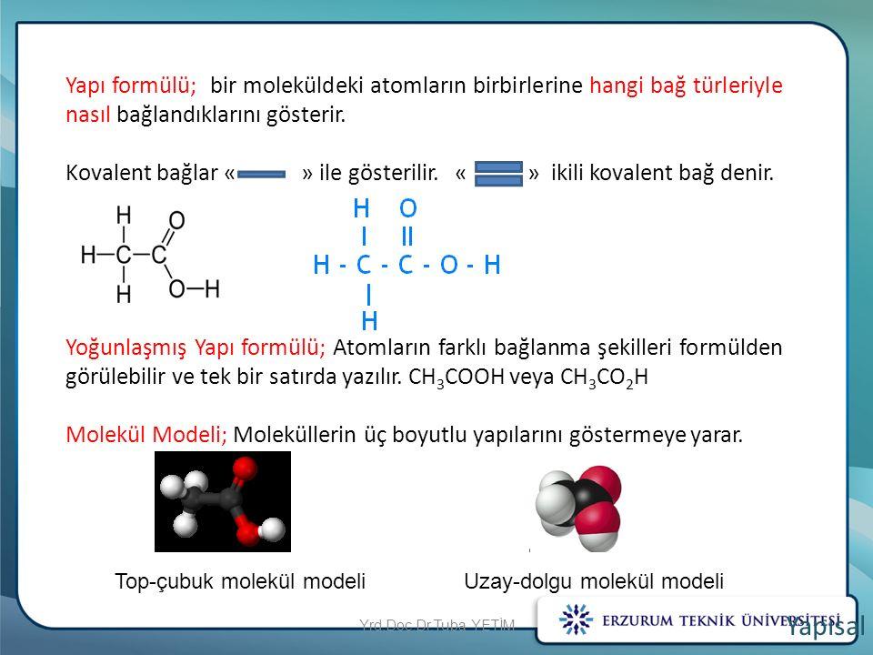 Yapı formülü; bir moleküldeki atomların birbirlerine hangi bağ türleriyle nasıl bağlandıklarını gösterir. Kovalent bağlar « » ile gösterilir. « » ikil