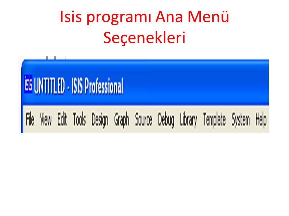 Isis programı Ana Menü Seçenekleri