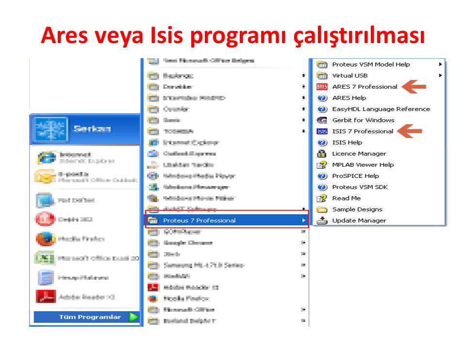 Ares veya Isis programı çalıştırılması