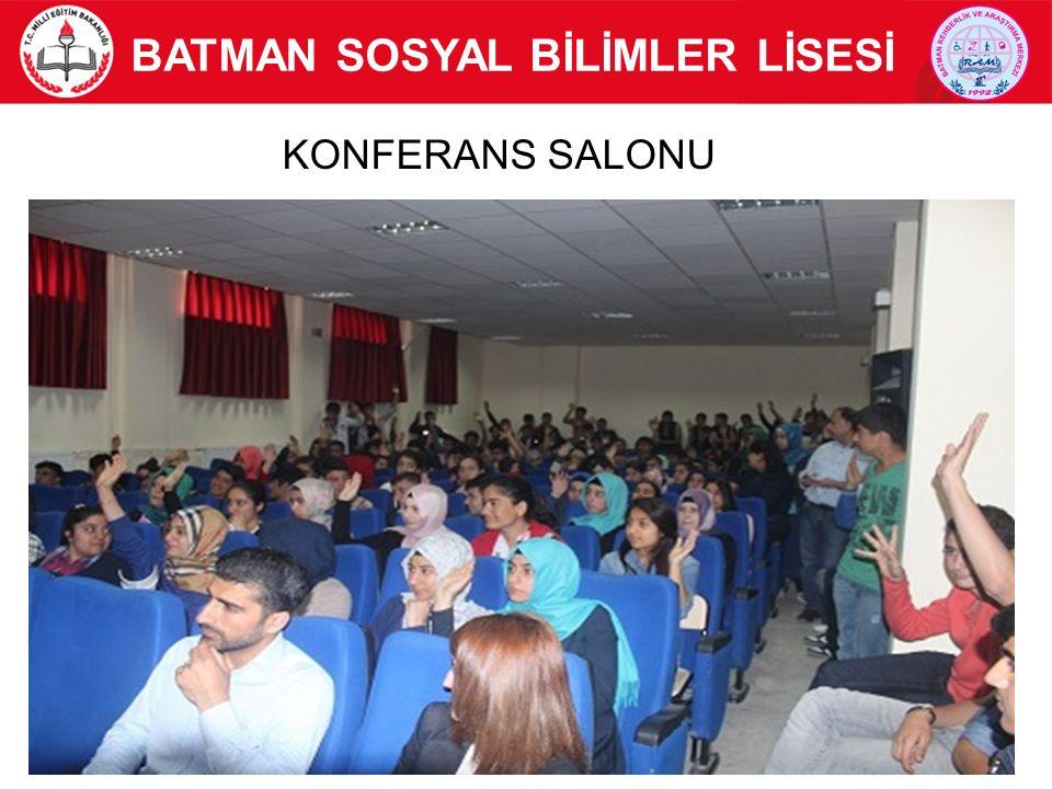 11 BATMAN SOSYAL BİLİMLER LİSESİ KONFERANS SALONU