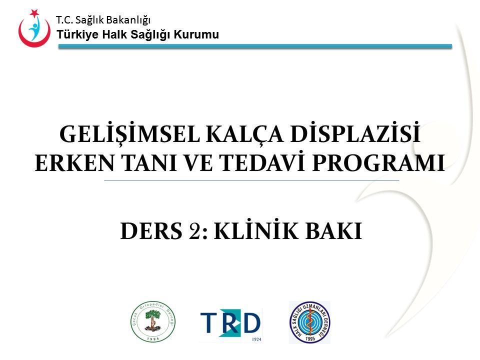 T.C. Sağlık Bakanlığı Türkiye Halk Sağlığı Kurumu Barlow Testi