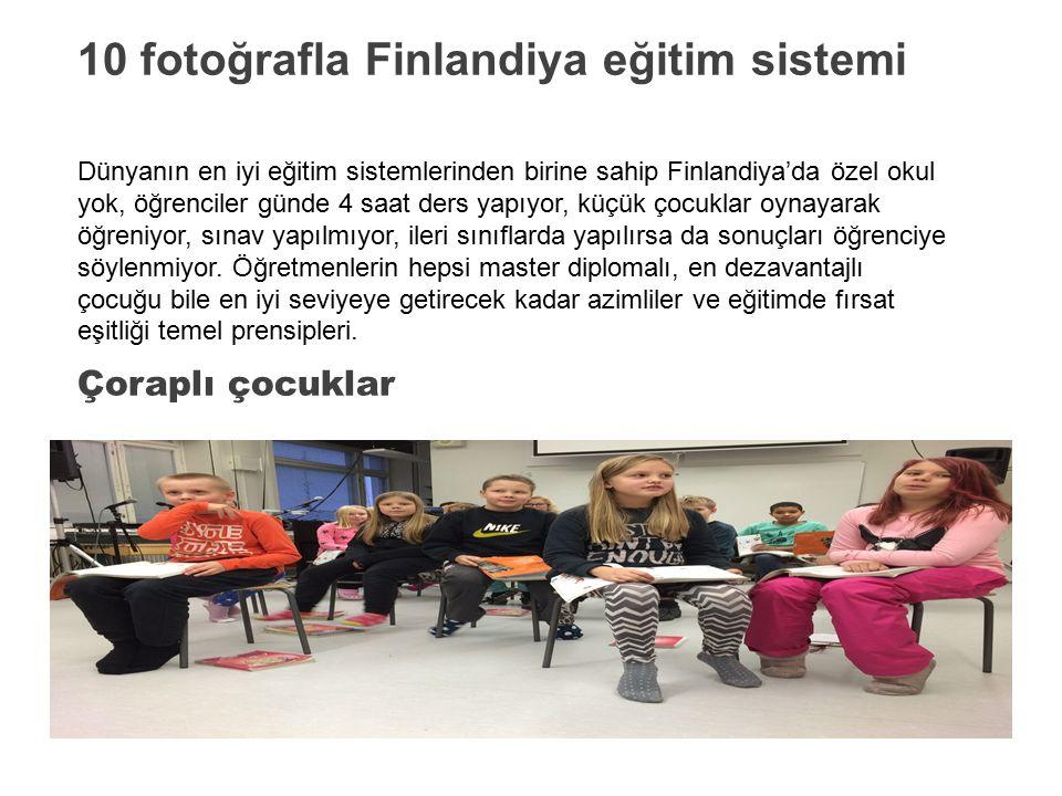 10 fotoğrafla Finlandiya eğitim sistemi Dünyanın en iyi eğitim sistemlerinden birine sahip Finlandiya'da özel okul yok, öğrenciler günde 4 saat ders yapıyor, küçük çocuklar oynayarak öğreniyor, sınav yapılmıyor, ileri sınıflarda yapılırsa da sonuçları öğrenciye söylenmiyor.