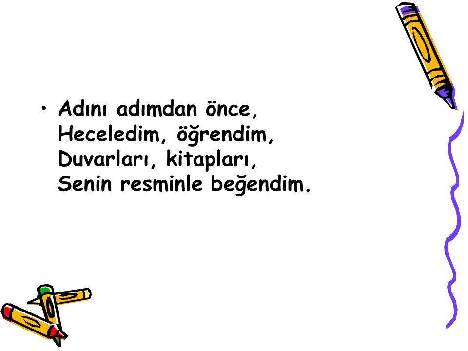 Kalbimiz sevgi dolu, Yol gösteren O, Türk'e. Yolumuz O'nun yolu, Saygı duy Atatürk'e