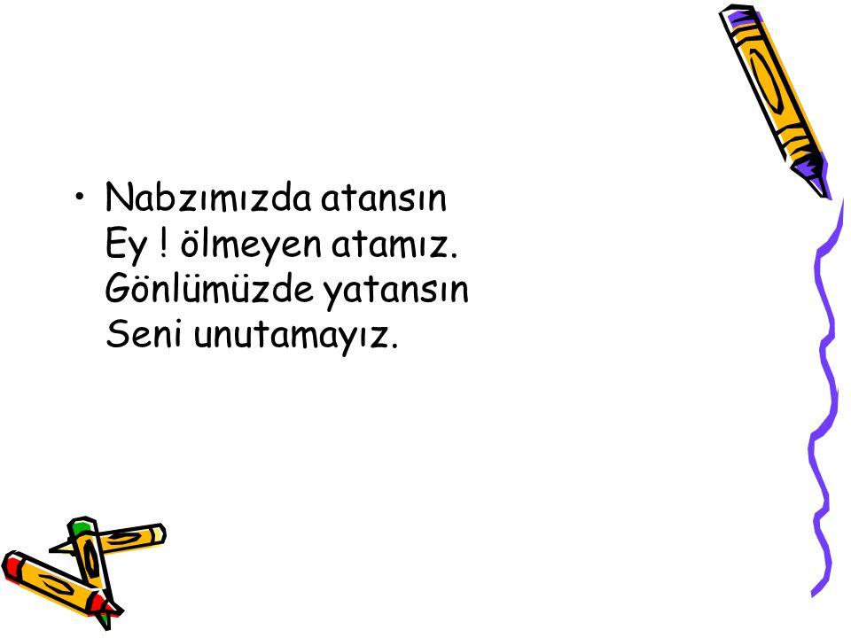 Adını büyük, küçük Anıyoruz her zaman, Adı büyük Atatürk Anlı şanlı kahraman.