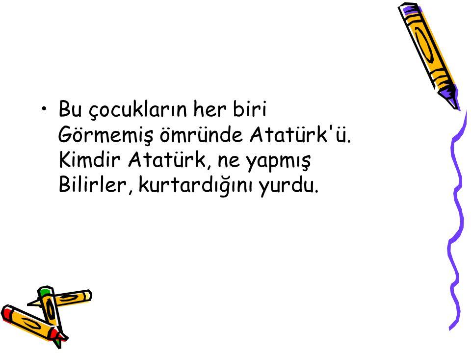 Bizim evin karısında bir okul Adı Atatürk okulu.