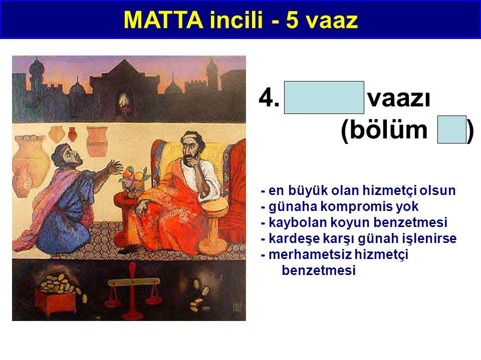 4. Kilise vaazı (bölüm 18) MATTA incili - 5 vaaz - en büyük olan hizmetçi olsun - günaha kompromis yok - kaybolan koyun benzetmesi - kardeşe karşı gün