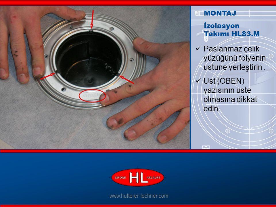 www.hutterer-lechner.com Koruyucu kapağı çıkartın. MONTAJ İzolasyon Takımı HL83.M
