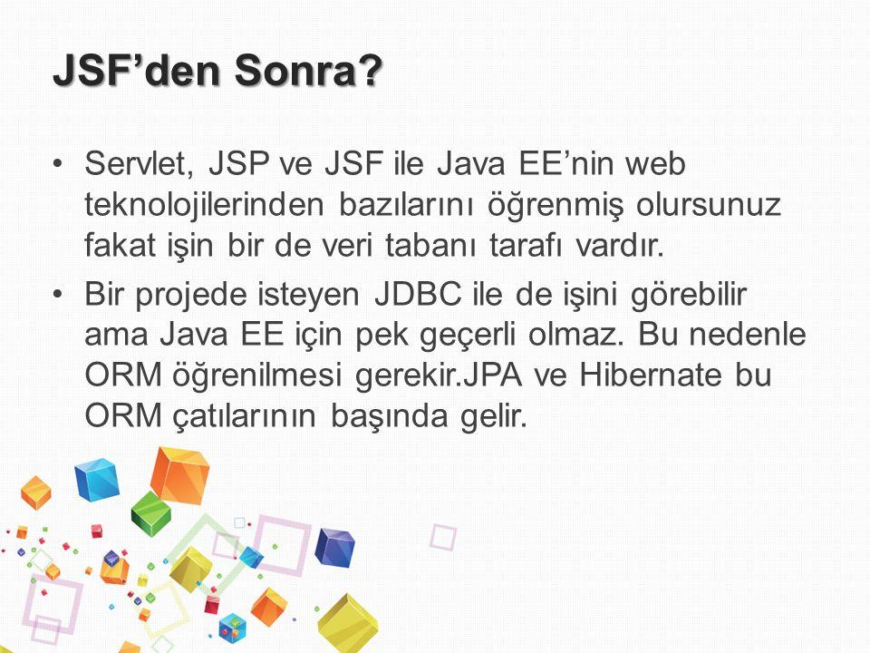 JSF'den Sonra.