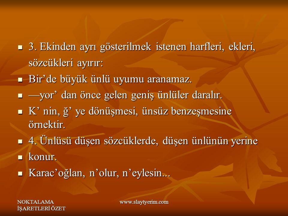 NOKTALAMA İŞARETLERİ ÖZET www.slaytyerim.com 3.