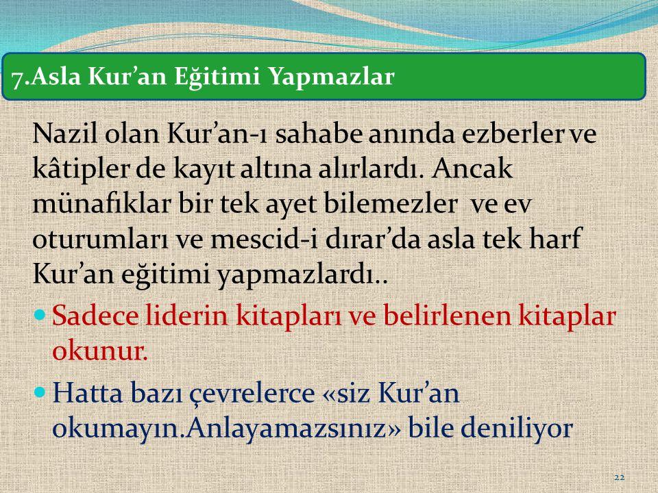 Nazil olan Kur'an-ı sahabe anında ezberler ve kâtipler de kayıt altına alırlardı.