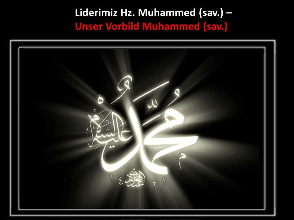 Liderimiz Hz. Muhammed (sav.) – Unser Vorbild Muhammed (sav.)