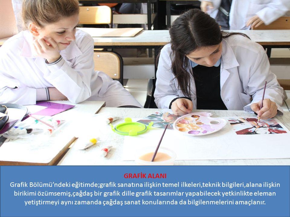 GRAFİK ALANI Grafik Bölümü'ndeki eğitimde;grafik sanatına ilişkin temel ilkeleri,teknik bilgileri,alana ilişkin birikimi özümsemiş,çağdaş bir grafik dille grafik tasarımlar yapabilecek yetkinlikte eleman yetiştirmeyi aynı zamanda çağdaş sanat konularında da bilgilenmelerini amaçlanır.