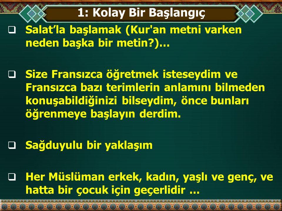 2: Dinleme ve Okumaya Odaklanma Dil Öğrenimi Kur'an ı anlamak Anlamadinleme  okuma  Cevaplamakonuşma  - X - yazı  - X -