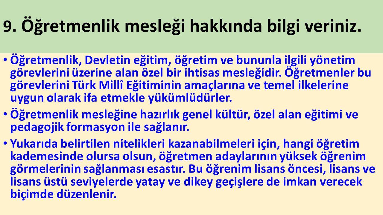 25.Türk Milli Eğitiminin Temel İlkeleri nelerdir.