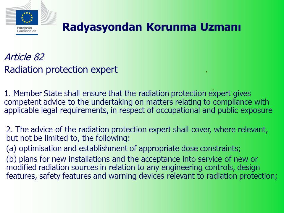 Radyasyondan Korunma Uzmanı.. Article 82 Radiation protection expert 1.