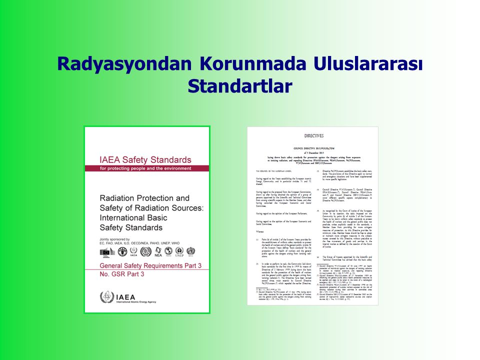Radyasyondan Korunmada Uluslararası Standartlar