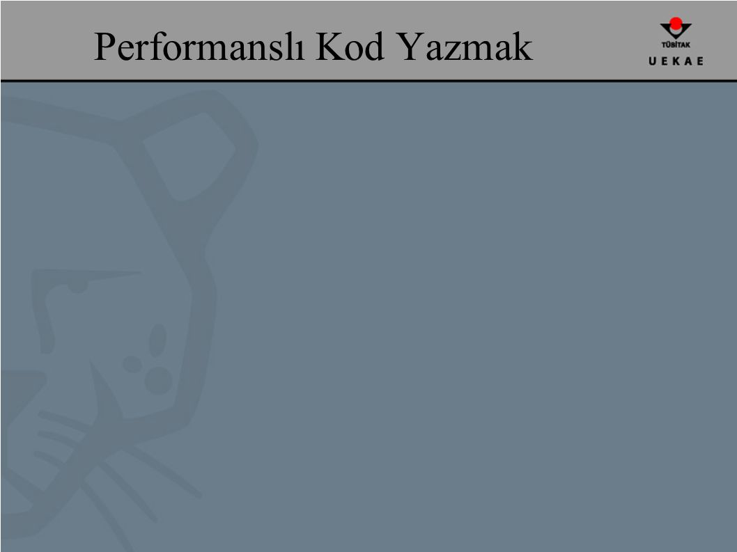 Performanslı Kod Yazmak