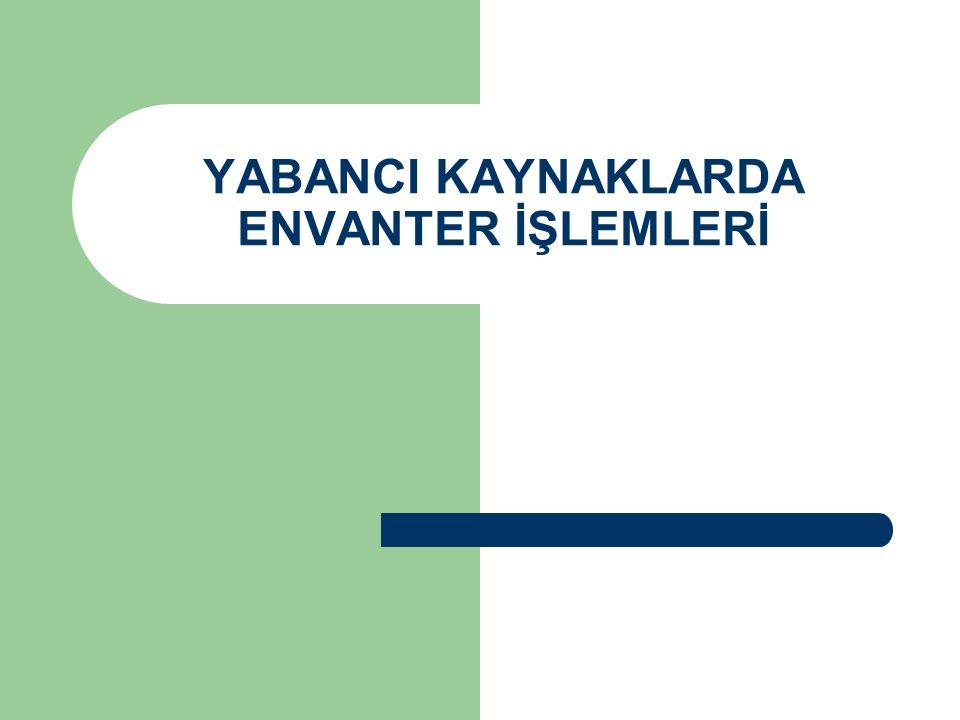 YABANCI KAYNAKLARDA ENVANTER İŞLEMLERİ
