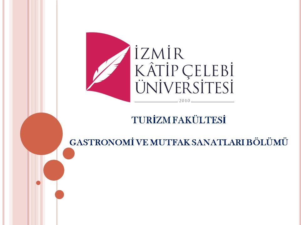 TUR İ ZM FAKÜLTES İ UYGULAMA RESTORANI VE MUTFA Ğ I 2015 yılında Gastronomi ve Mutfak Sanatları Bölümü kapsamında açılan Uygulama Restoranı ve Mutfağı; öğrencilerimizin Dünya ve Türk Mutfakları hakkında teori ile birlikte pratik açıdan da kendilerini geliştirecektir.