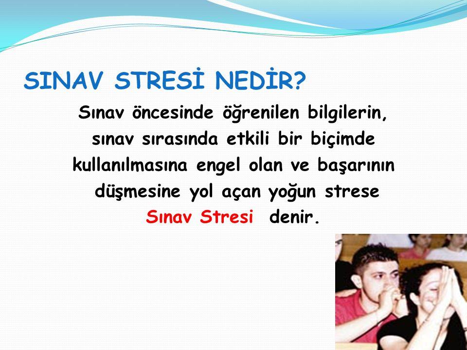 Bazen biraz stresin işe yaradığı söylenir.