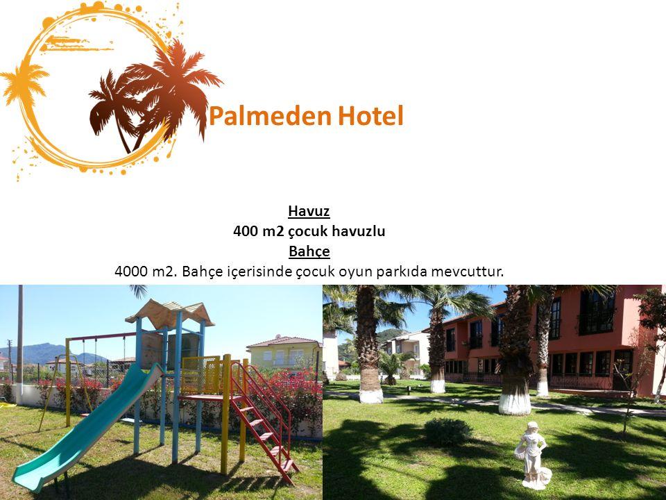 Palmeden Hotel Havuz 400 m2 çocuk havuzlu Bahçe 4000 m2.