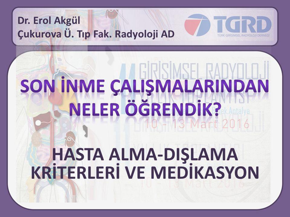 Dr. Erol Akgül Çukurova Ü. Tıp Fak. Radyoloji AD