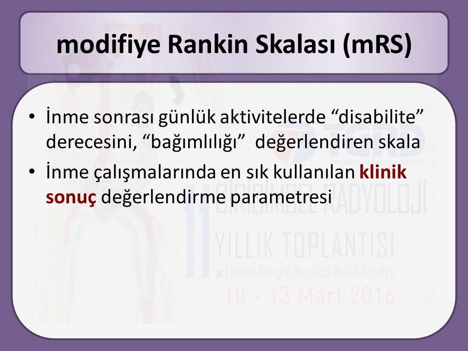 modifiye Rankin Skalası (mRS) İnme sonrası günlük aktivitelerde disabilite derecesini, bağımlılığı değerlendiren skala İnme çalışmalarında en sık kullanılan klinik sonuç değerlendirme parametresi