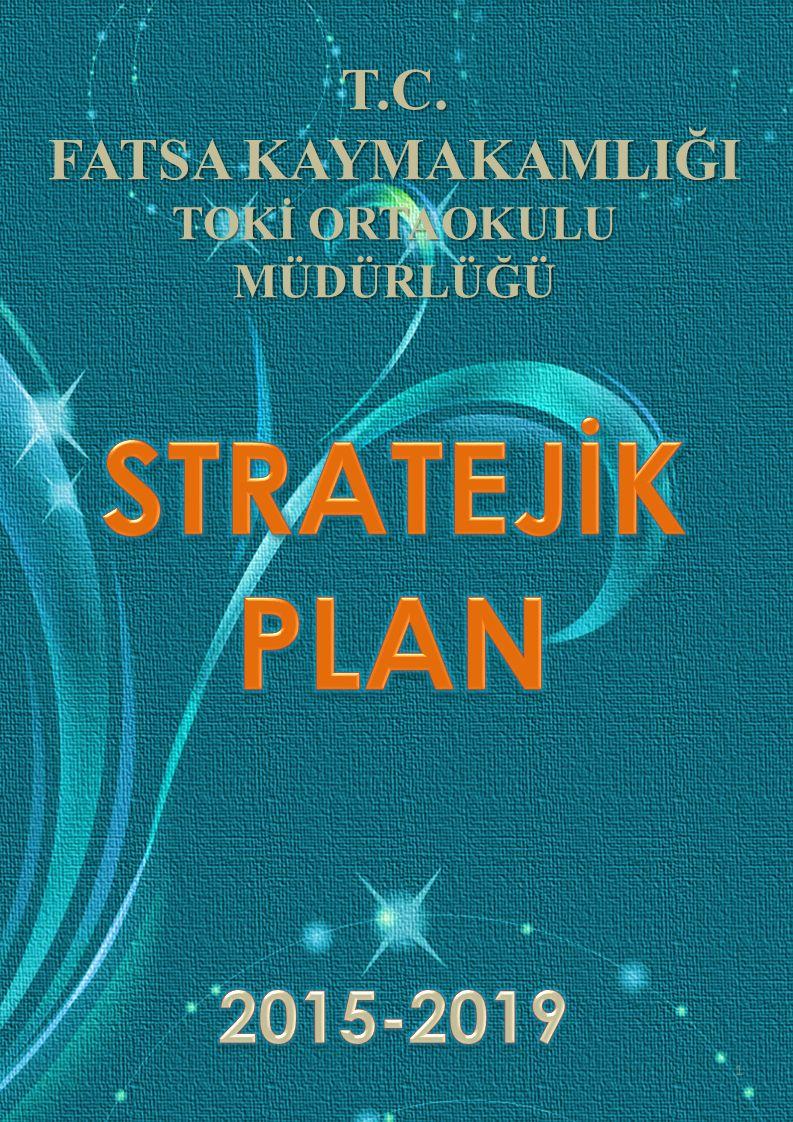STRATEJİK PLANLAMA SÜRECİ 12 1-STRATEJİK PLANLAMA SÜRECİ Toki Ortaokulu Müdürlüğü stratejik planlama sürecinde ;tüm iç ve dış paydaşların katılımı sağlanmıştır.