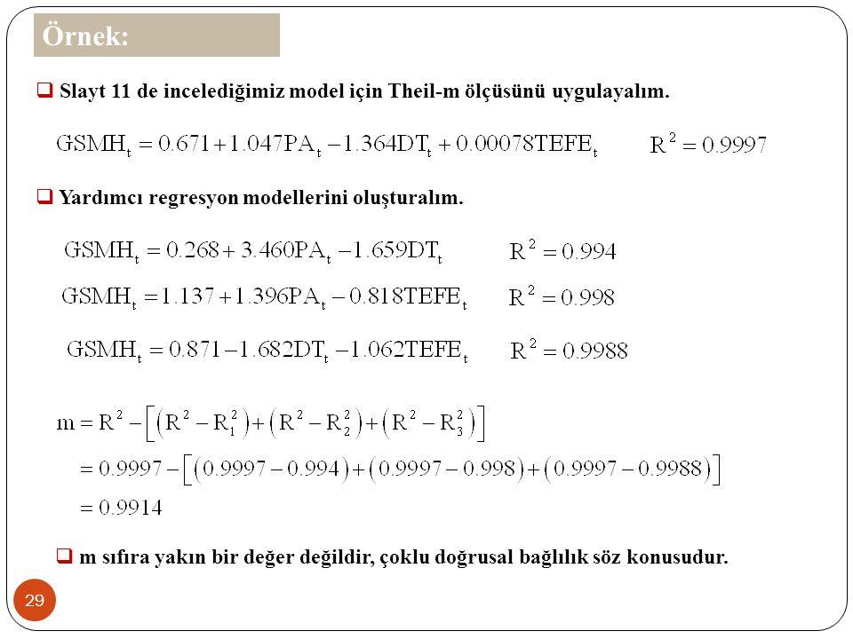 28  m ölçüsü her regresyon için ayrı ayrı hesaplanmayan genel bir ölçüdür.