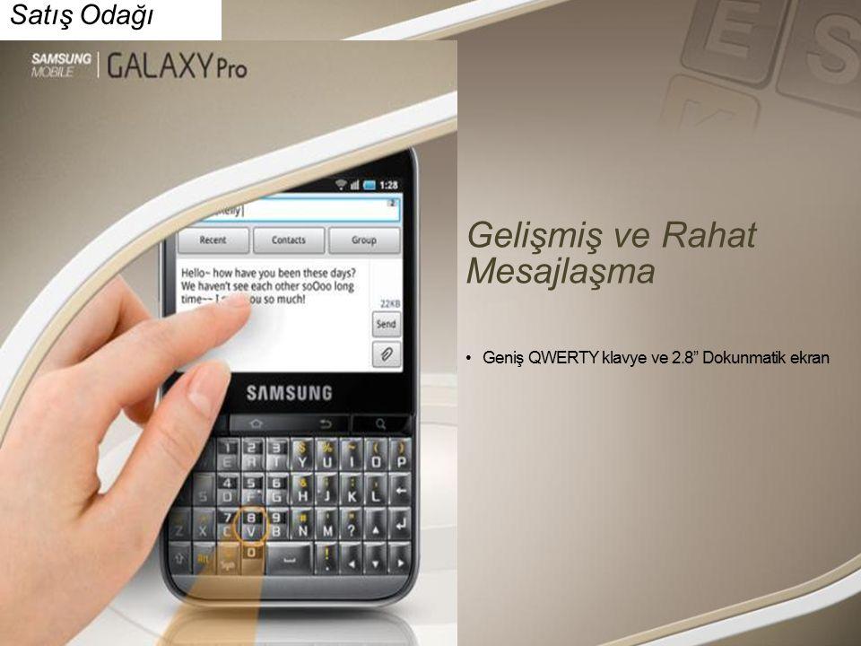 Satış Odağı Gelişmiş ve Rahat Mesajlaşma Geniş QWERTY klavye ve 2.8 Dokunmatik ekran