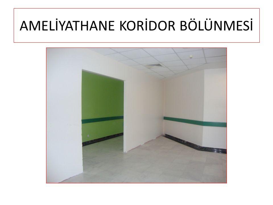 AMELİYATHANE KORİDOR BÖLÜNMESİ