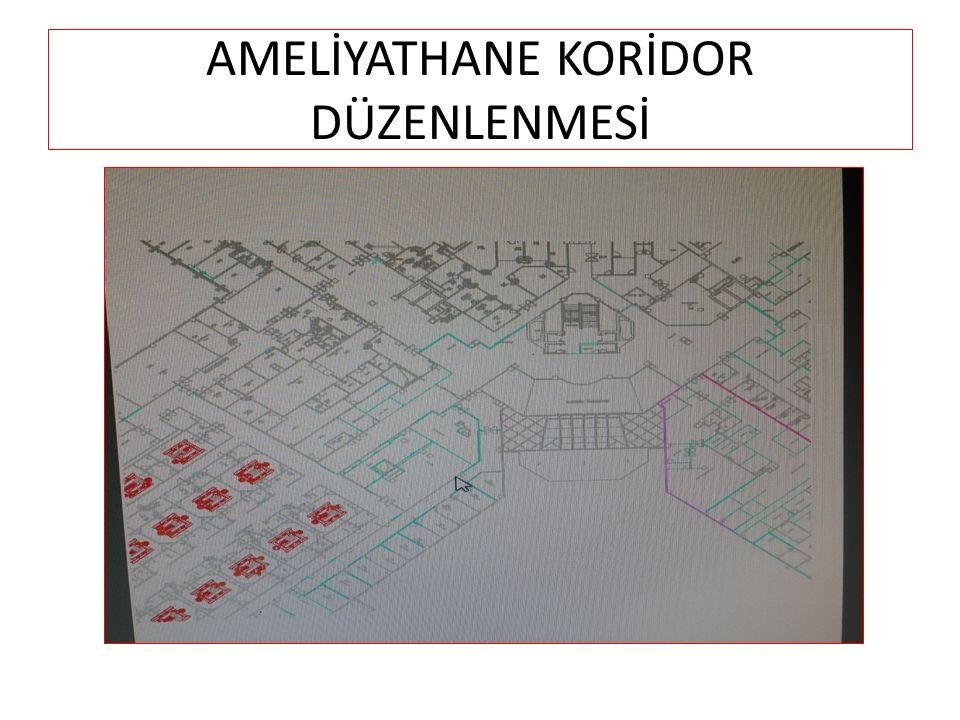 AMELİYATHANE KORİDOR DÜZENLENMESİ