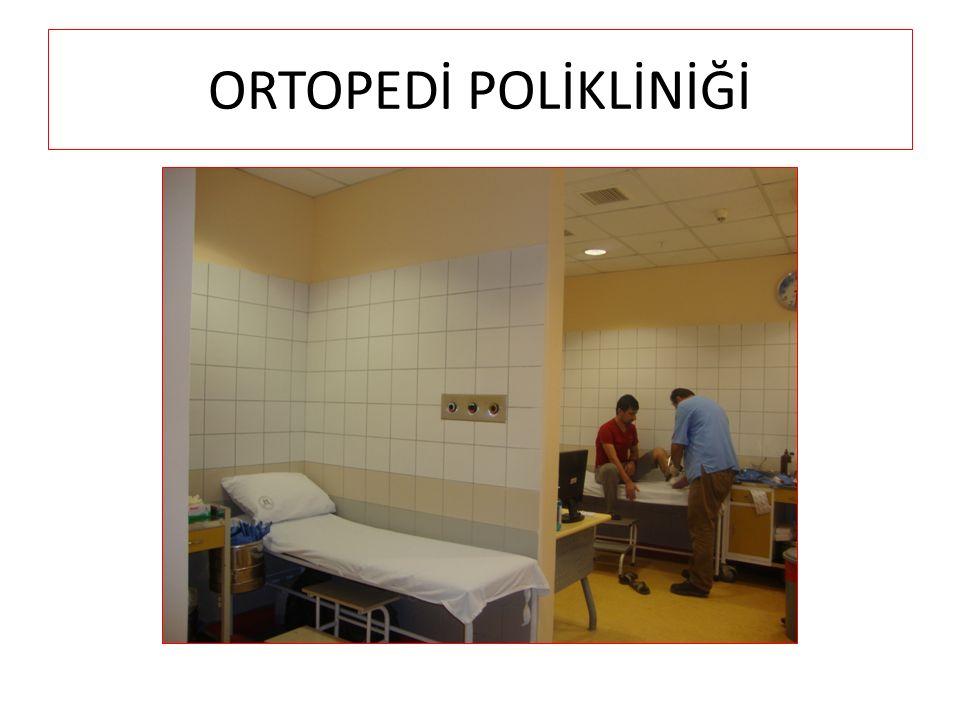 ORTOPEDİ POLİKLİNİĞİ