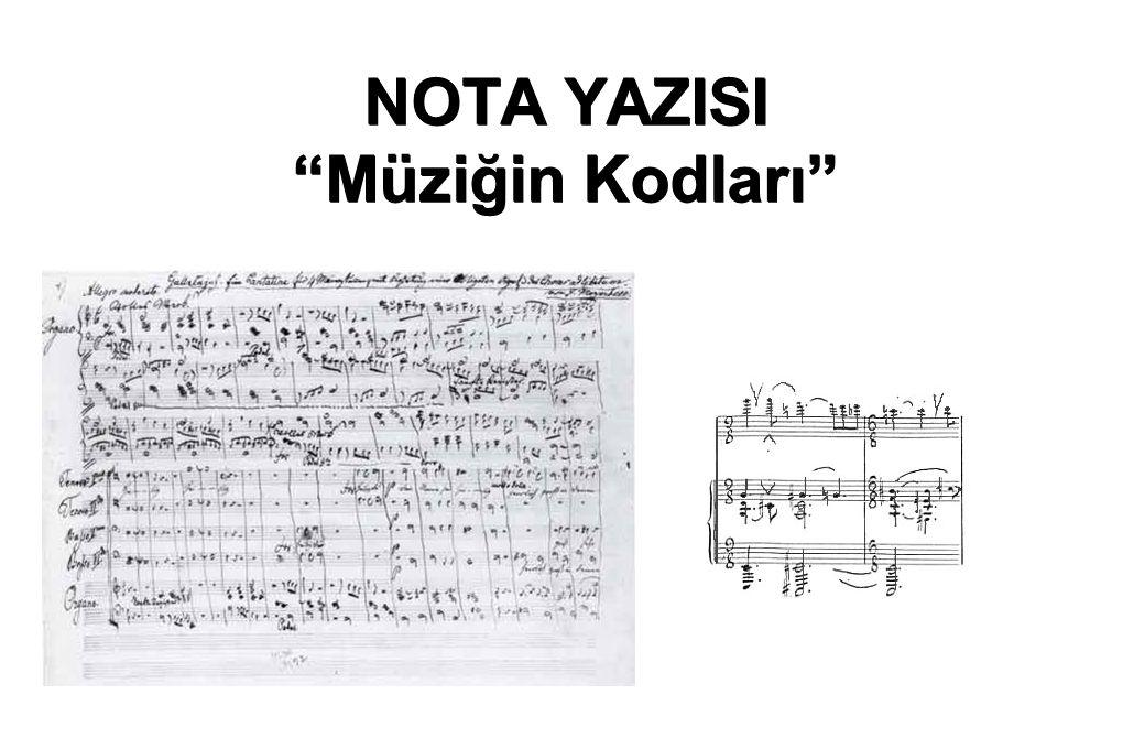 """NOTA YAZISI """"Müziğin Kodları"""""""