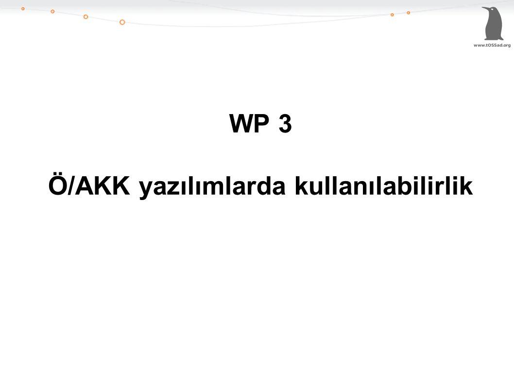 WP 3 Ö/AKK yazılımlarda kullanılabilirlik