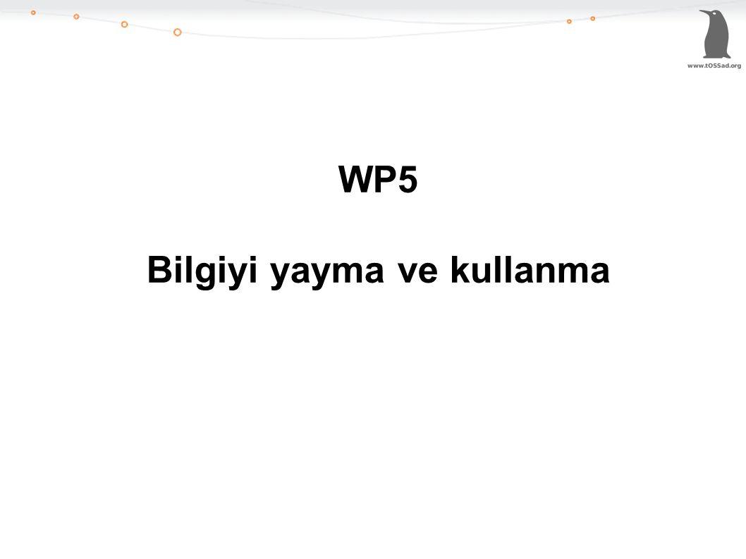WP5 Bilgiyi yayma ve kullanma