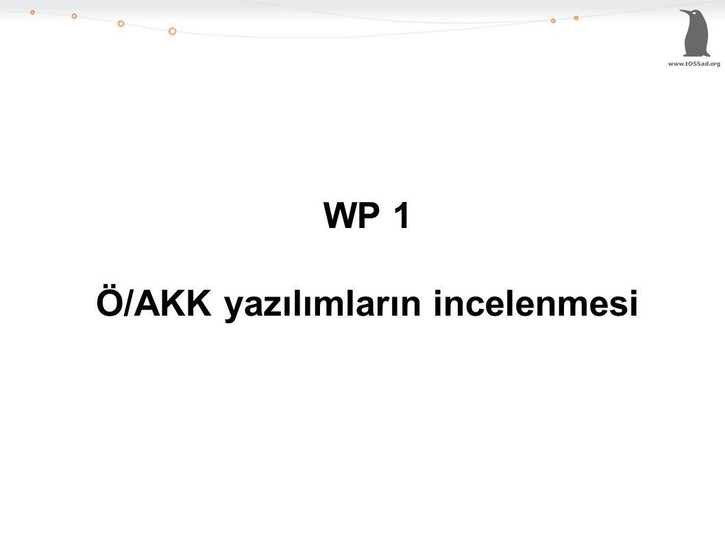 WP 1 Ö/AKK yazılımların incelenmesi