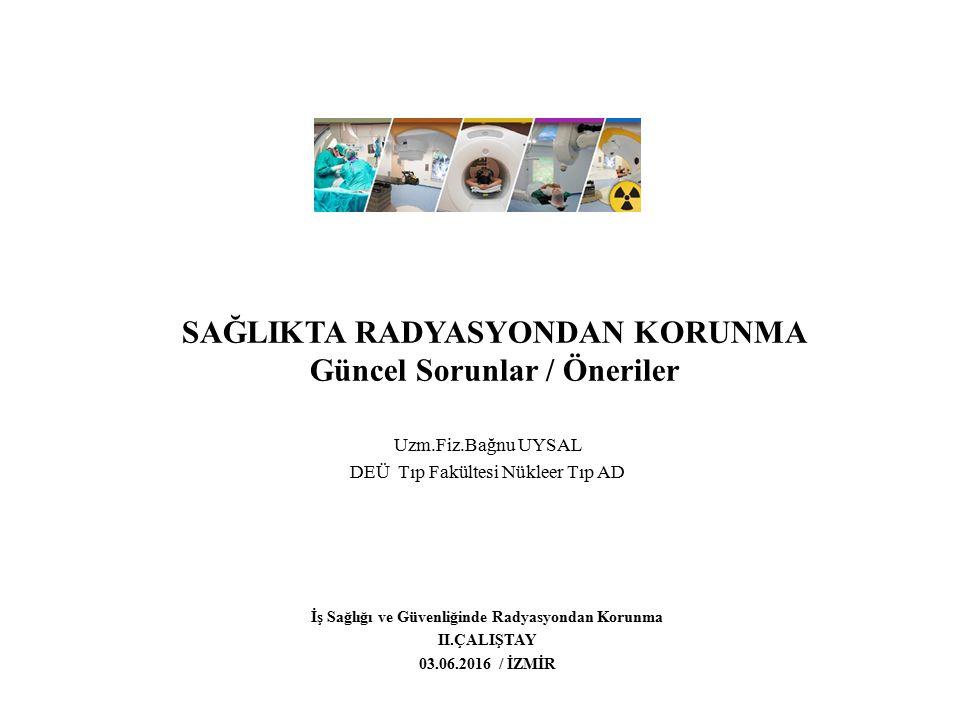 Öneriler RKU ve RGS eğitim programlarının düzenlenmesi.(Lisans,yüksek Lisans… Sağlık Bakanlığı, TAEK, dernekler işbirliği, daha sık eğitim ve paylaşım toplantıları Türkiyede sağlık alanında ortak RG politiklarının tartışılabileceği RGK toplantıları Çok yataklı üniversite hastanelerinde RGU bulunma zorunluluğu, Medikal alanda çalışan RGS,iş sağlığı güvenliği uzmanları, iş yeri hekimlerinin standart RG eğitimlerinin planlanması ve standardizasyonu.