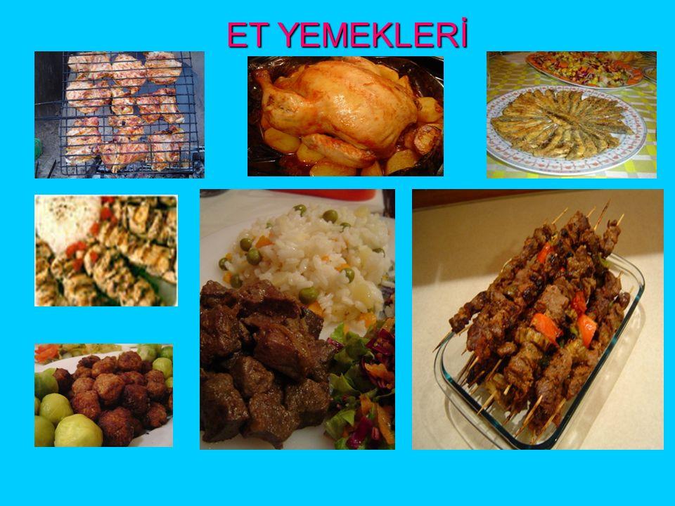 ET VE ET ÜRÜNLERİ Sucuk, salam, sosis, pastırma gibi yiyecekler etten yapılır.